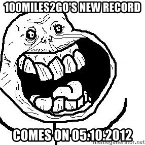 Happy Forever Alone - 100miles2go's new Record comes on 05.10.2012