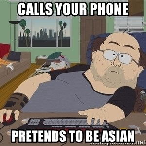 Ozzfag - Calls your phone pretends to be asian