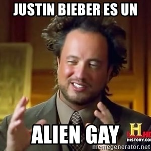 Ancient Aliens - justin bieber es un alien gay