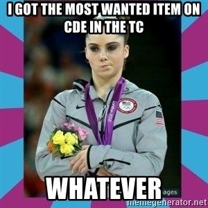 Makayla Maroney  - i got the most wanted item on cde in the tc whatever