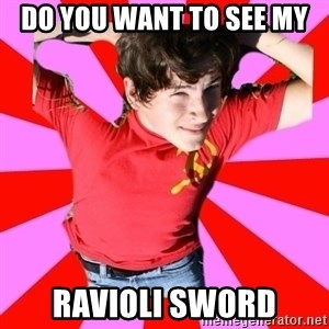 Model Immortal - dO YOU WANT TO SEE MY Ravioli sword