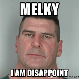 Son Am Disappoint - Melky i am disappoint
