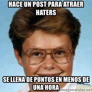good luck larry hd - hace un post para atraer haters se llena de puntos en menos de una hora