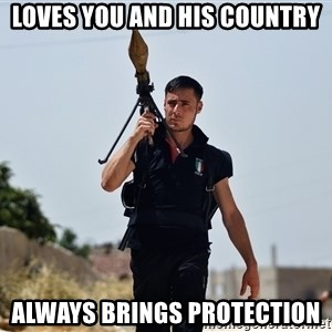 Ridiculously Photogenic Syrian Rebel Fighter - LoveS you and his country ALWAYS BRINGS PROTECTION