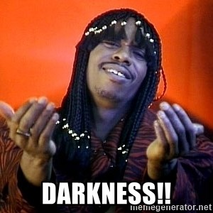 Rick James its friday - darkness!!