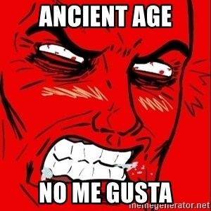 Rage Face - Ancient Age No me gusta