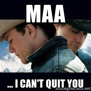 Can't Quit You - maa ... i can't quit you
