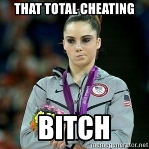 McKayla Maroney Not Impressed - THAT TOTAL CHEATING BITCH
