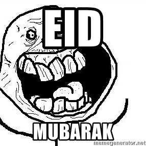 Happy Forever Alone - eid mubarak