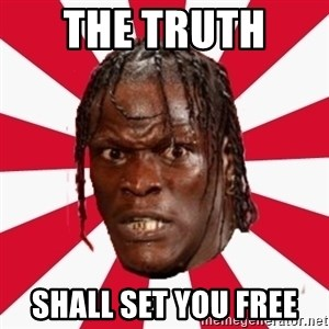 R-Truth - The truth  Shall set you free