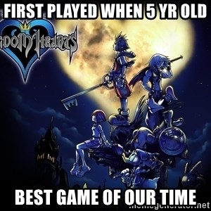 Kingdom Hearts Forever0001 - FIRST PLAYED WHEN 5 YR OLD BEST GAME OF OUR TIME