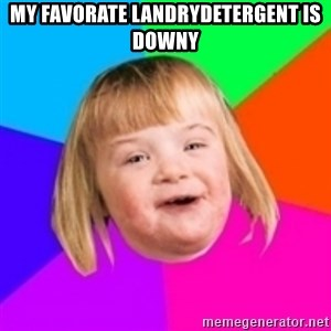 I can count to potato - my favorate landrydetergent is downy