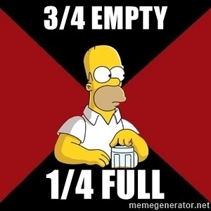 Homer Jay Simpson - 3/4 EMPTY 1/4 FULL