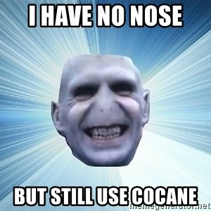 vold - I HAVE NO NOSE  BUT STILL USE COCANE