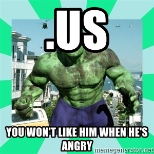 THe Incredible hulk - .US You won't like him when he's angry