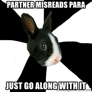 Roleplaying Rabbit - Partner misreads para just go along with it