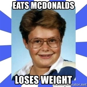 Larry el suertudo - Eats mcdonalds loses weight