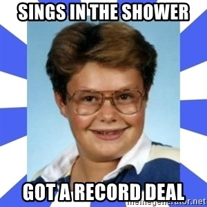 Larry el suertudo - Sings in the shower got a record deal