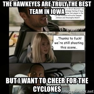 The Rock Driving Meme - The hawkeyes are truly the best team in iowa but i want to cheer for the cyclones