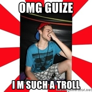Raurie Brown - omg guize I M such a troll