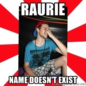 Raurie Brown - raurie name doesn't exist