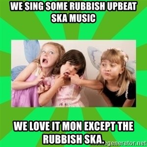 CARO EMERALD, WALDECK AND MISS 600 - WE SING SOME RUBBISH UPBEAT SKA MUSIC WE LOVE IT MON EXCEPT THE RUBBISH SKA.