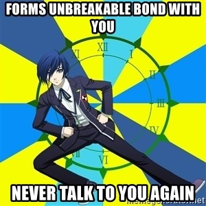 Minato Persona 3 - forms unbreakable bond with you Never talk to you again