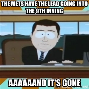 And it's gone - The Mets have the lead going into the 9th inning aaaaaand it's gone