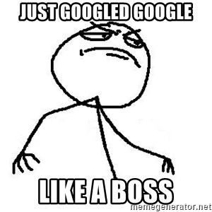 Like A Boss - just googled google like a boss