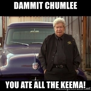 Pawn stars old man - Dammit Chumlee you ate all the keema!