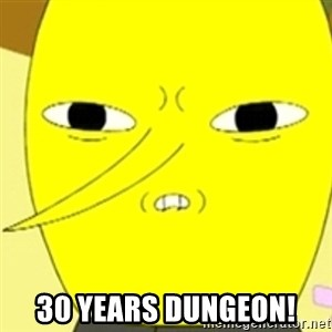 LEMONGRAB - 30 years dungeon!