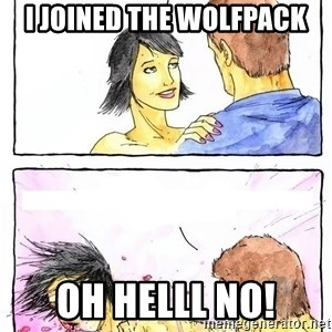 Alpha Boyfriend - i joined the wolfpack oh helll no!