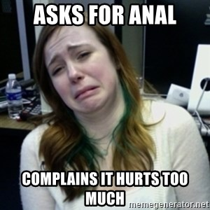 depressedmadge - Asks for anal complains it hurts too much