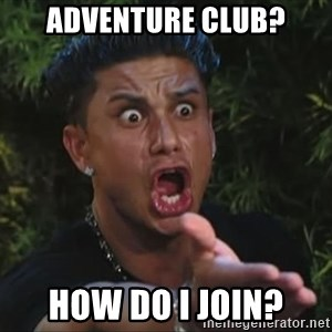Pauly D - Adventure club? How do I join?