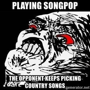 Rage Face - Playing songpop The opponent keeps picking country soNgs