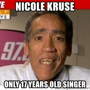 Radio Voice Guy - NICOLE KRUSE ONLY 17 YEARS OLD SINGER