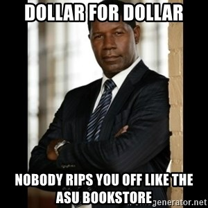 Allstate Guy - Dollar For dollar Nobody rips you off like the ASU Bookstore