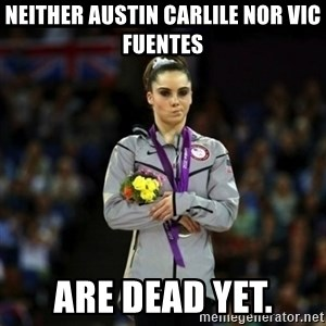 Unimpressed McKayla Maroney - neither austin carlile nor vic fuentes are dead yet.