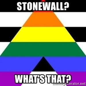 Bad Straight Ally - stonewall? what's that?