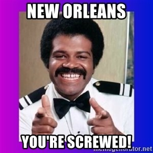 Love Boat Isaac - new orleans you're screwed!