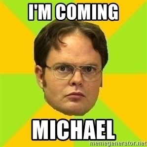 Courage Dwight - I'M COMING MICHAEL