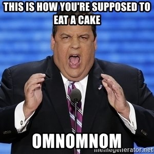 Hungry Chris Christie - This is how you're supposed to eat a cake omnomnom