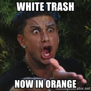 Lookathim - white trash now in orange