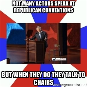 Invisible Obama - not many actors speak at republican conventions but when they do they talk to chairs