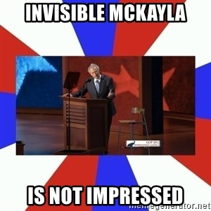 Invisible Obama - Invisible mckayla is not impressed