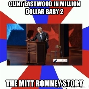 Invisible Obama - Clint Eastwood in Million Dollar baby 2 the mitt romney story
