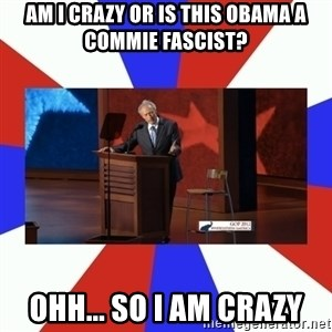 Invisible Obama - Am I crazy or is this Obama a commie fascist? ohh... so I am crazy
