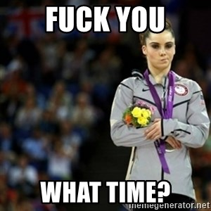 unimpressed McKayla Maroney 2 - Fuck you What tIme?
