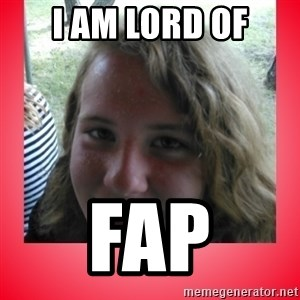 fapper sky - I am Lord of fAP