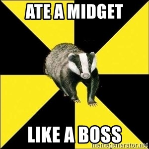 PuffBadger - ATE A MIDGET LIKE A BOSS